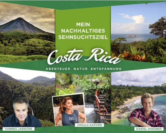 Costa Rica inspiriert mit prominenten Markenbotschaftern