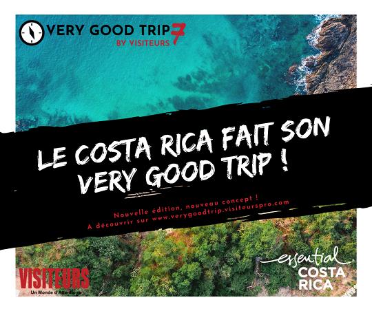 Le Costa Rica, partenaire officiel de la 7ème édition du « Very Good Trip » avec Visiteurs