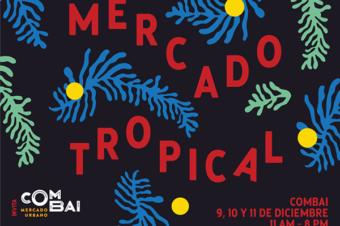Mercado Tropical de Navidad. Edición OESTE