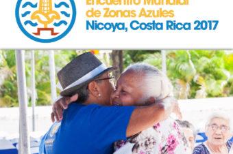 Homenaje a los centenarios nicoyanos. Primer Encuentro Mundial de Zonas Azules 2017