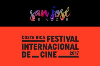 VI edición del Festival Internacional de Cine de Costa Rica CRFIC17. San José de Noche