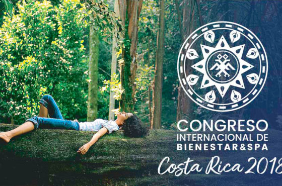 Costa Rica acoge el Primer Congreso Internacional de BIENESTAR & SPA